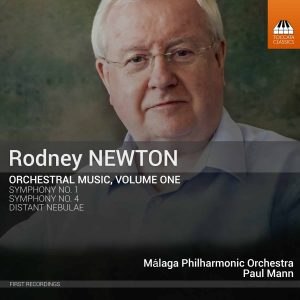 Rodney Newton: Orchestral Music, Volume One