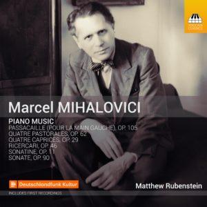 Marcel Mihalovici: Piano Music