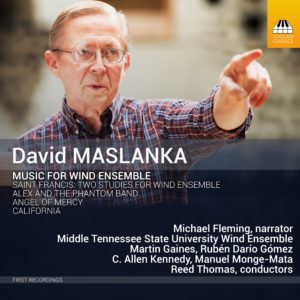 David Maslanka: Music For Wind Ensemble