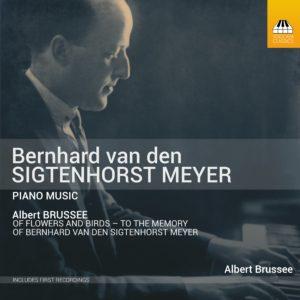 Bernard van der Sigtenhorst Meyer: Early Piano Music