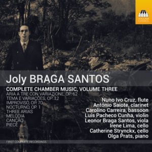 Joly Braga Santos: Complete Chamber Music, Volume Three