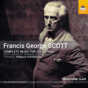 Francis George Scott: Complete Music for Solo Piano