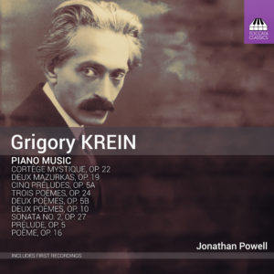Grigory Krein: Piano Music