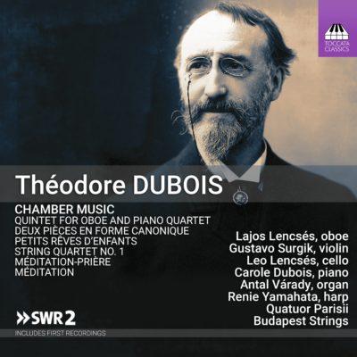 Théodore Dubois: Chamber Music