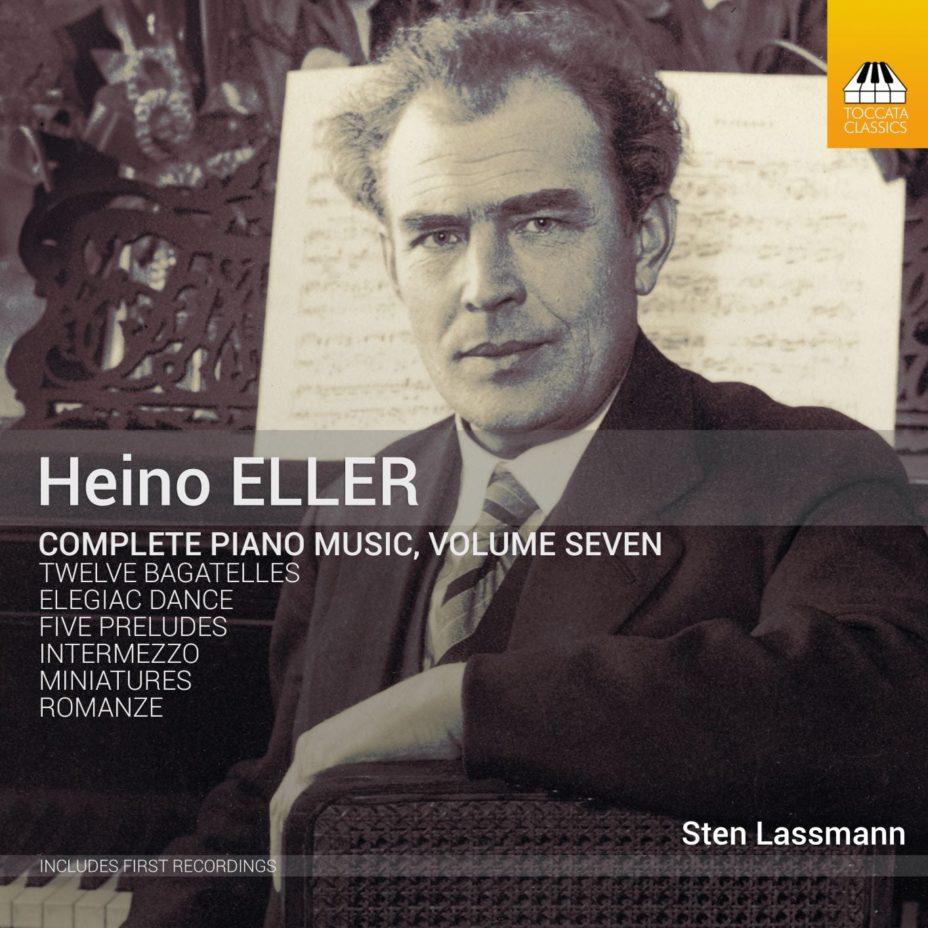 Heino Eller: Complete Piano Music, Volume Seven
