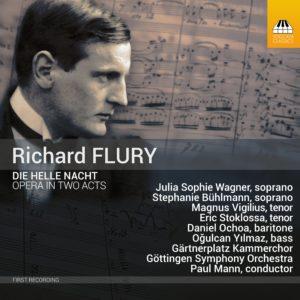 Richard Flury: Die helle Nacht, Opera in Two Acts